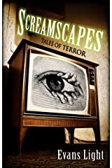 Screamscapes: Tales of Terror Kindle Edition