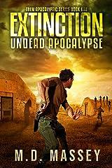 Extinction: Undead Apocalypse (THEM Post-Apocalyptic Series Book 5) Kindle Edition