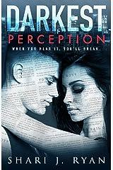 Darkest Perception (A Dirty Rebel Romance) Kindle Edition