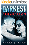 Darkest Perception (A Dirty Rebel Romance)