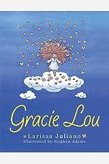 Gracie Lou Kindle Edition