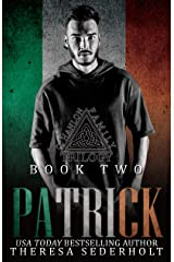 Patrick: The O'Hanlon Family Trilogy Book Two: Social Rejects Syndicate Kindle Edition