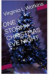 ONE STORMY CHRISTMAS EVE NIGHT Kindle Edition