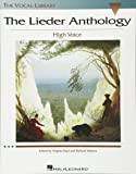 The Lieder Anthology High Voce Ed. V Saya and R. Walters, The Vocal Library