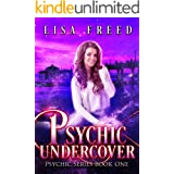 Psychic Undercover: A Paranormal Fiction Novel (Psychic Series Book 1)