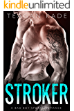 Stroker: A Bad Boy Sports Romance