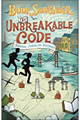 The Unbreakable Code (The Book Scavenger series 2) Kindle Edition