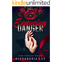 Seducing Danger (The Star-Crossed Series Book 2)