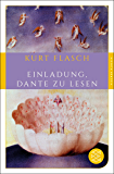 Einladung, Dante zu lesen (Fischer Klassik Plus)