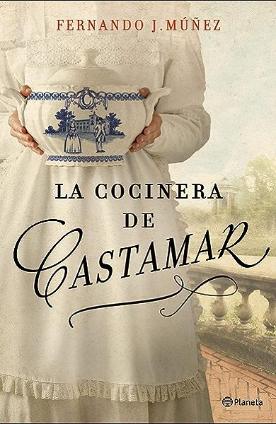 La cocinera de Castamar eBook: Múñez, Fernando J.: Amazon.es ...