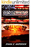 Premonitions: Book 2: War