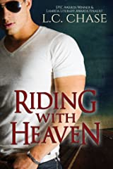 Riding with Heaven Kindle Edition