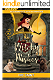 Witchy Wishes (Neighborhood Witch Committee Book 3)