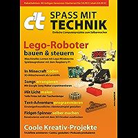 c't Spaß mit Technik (2018): Einfache Computerprojekte zum Selbermachen (German Edition)