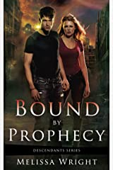 Bound by Prophecy (Descendants Series Book 1) Kindle Edition