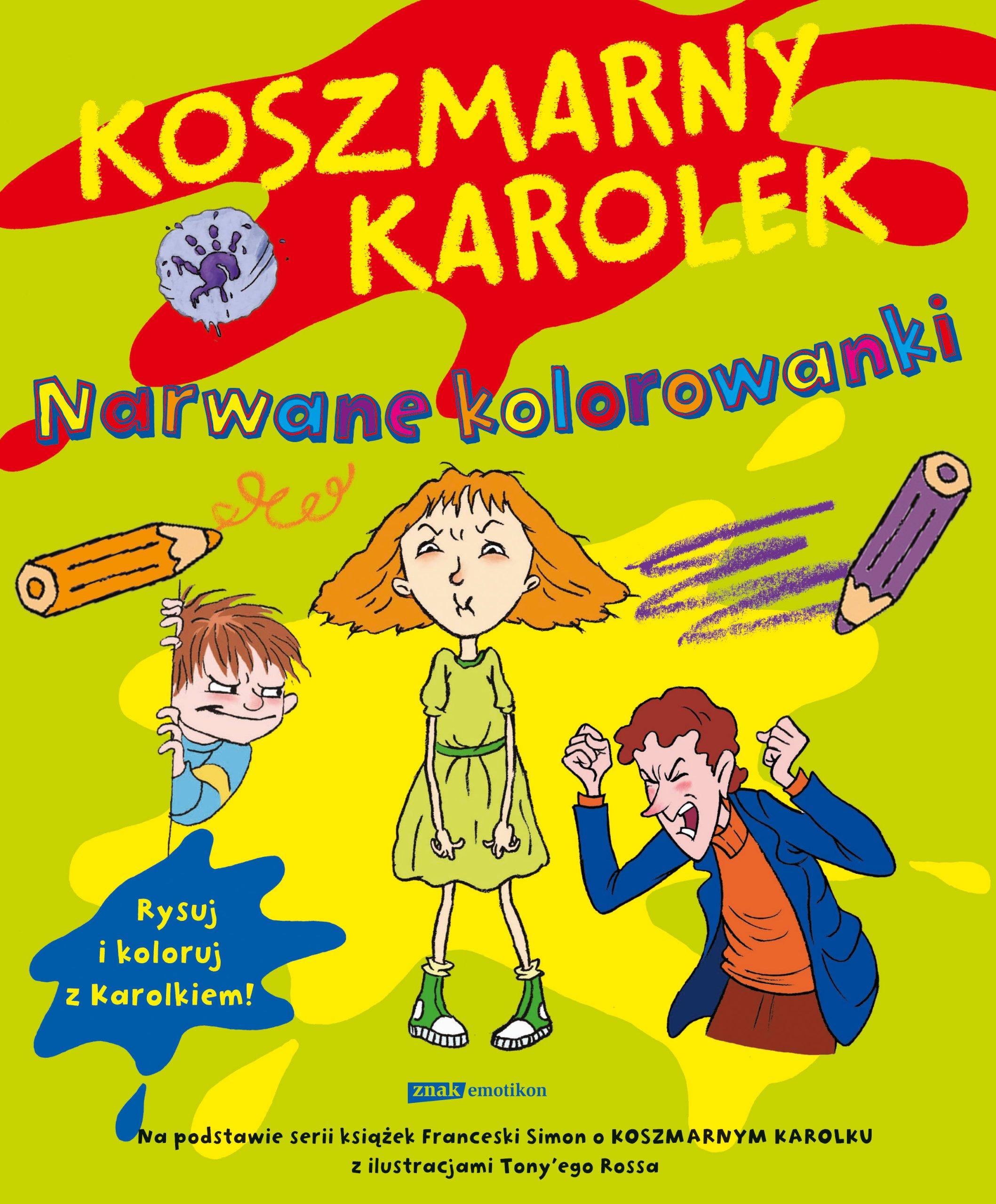 Koszmarny Karolek Narwane Kolorowanki Polish Simon Francesca