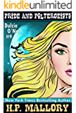 Pride and Poltergeists: An Urban Fantasy/Paranormal Romance Series (The Dulcie O'Neil Series Book 9)