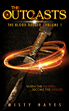 The Outcasts: The Blood Dagger: Volume 1