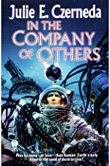 In the Company of Others Kindle Edition