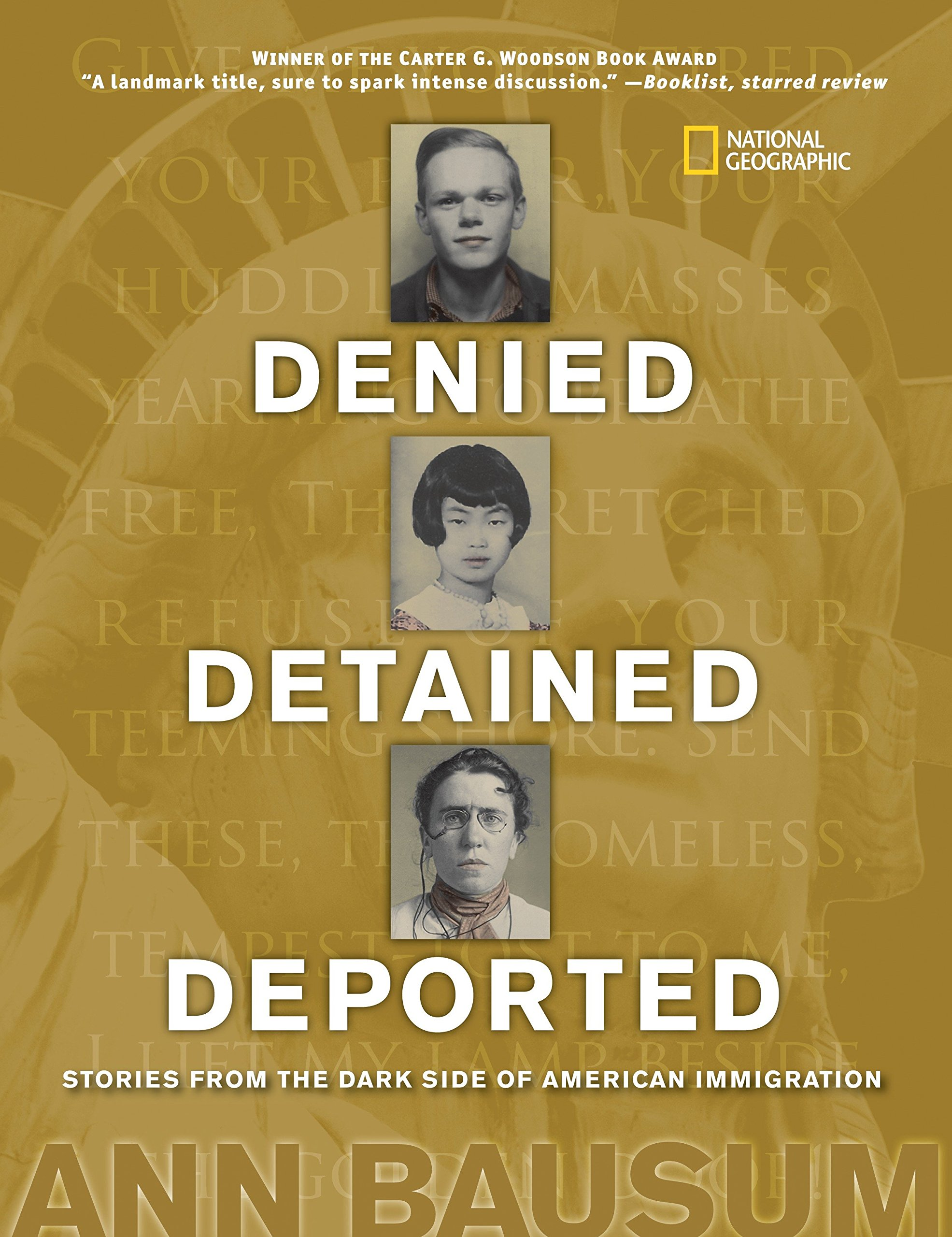 Denied, Detained, Deported: Stories from the Dark Side of American Immigration PDF