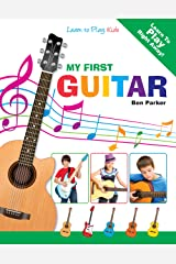 My First Guitar - Learn To Play: Kids Kindle Edition