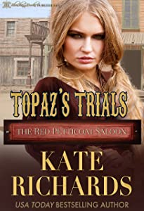 Topaz's Trials (The Red Petticoat Saloon)