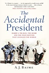 The Accidental President Hardcover