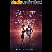 Secrets of the Anasazi