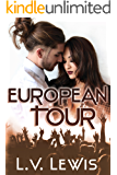 European Tour (Rocking The Pop Star Book 1)