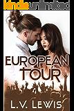 European Tour (Rocking The Pop Star Book 1)