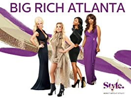 Big Rich Atlanta Season 1