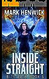Inside Straight: An Amber Farrell Novel (Bite Back Book 6)