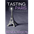 Tasting Paris: A Good Doctor Short Story