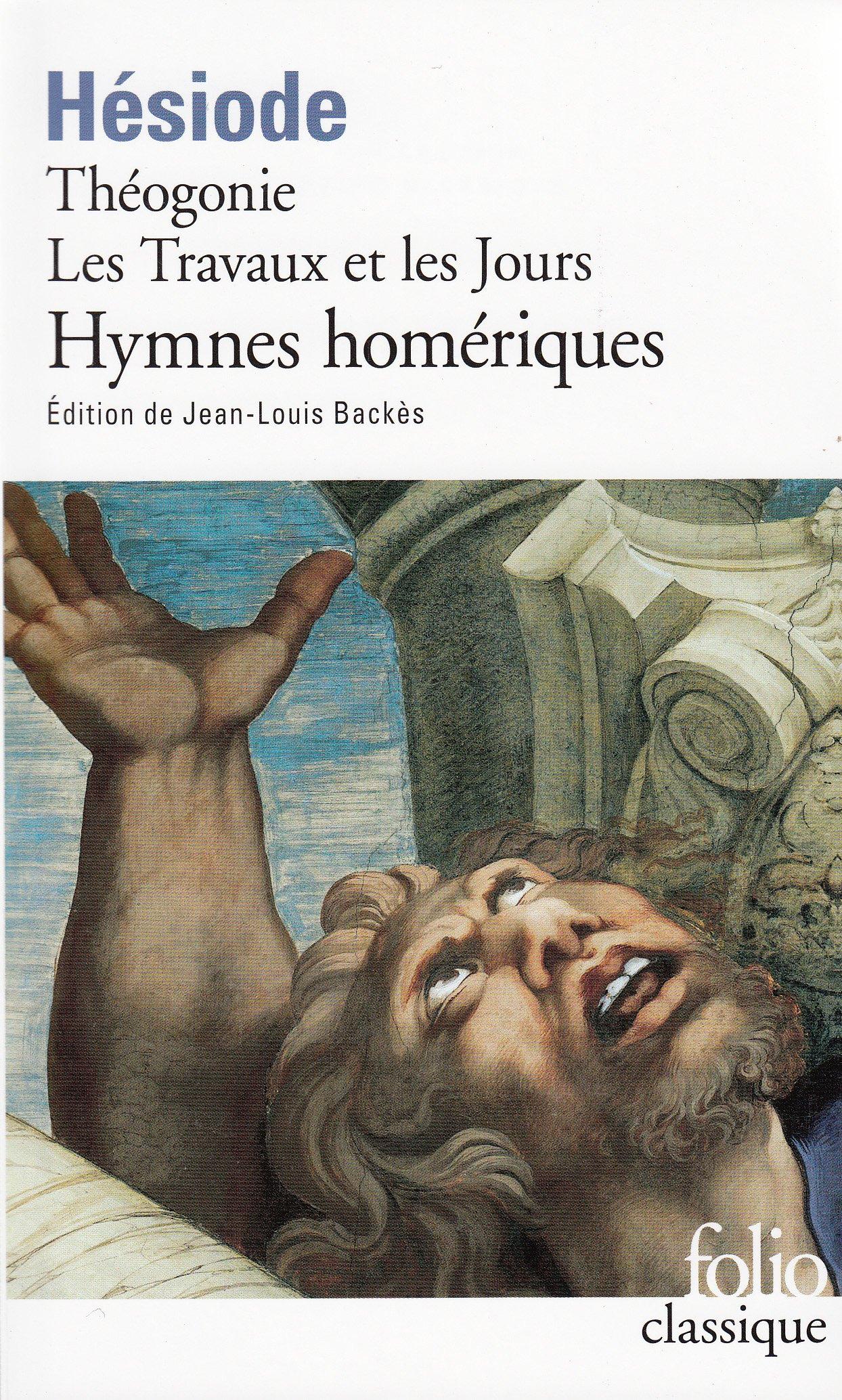Théogonie - Les Travaux et les Jours - Bouclier (Anglais) Poche – 14 février 2001 Hésiode Jean-Louis Backès Folio 2070393445