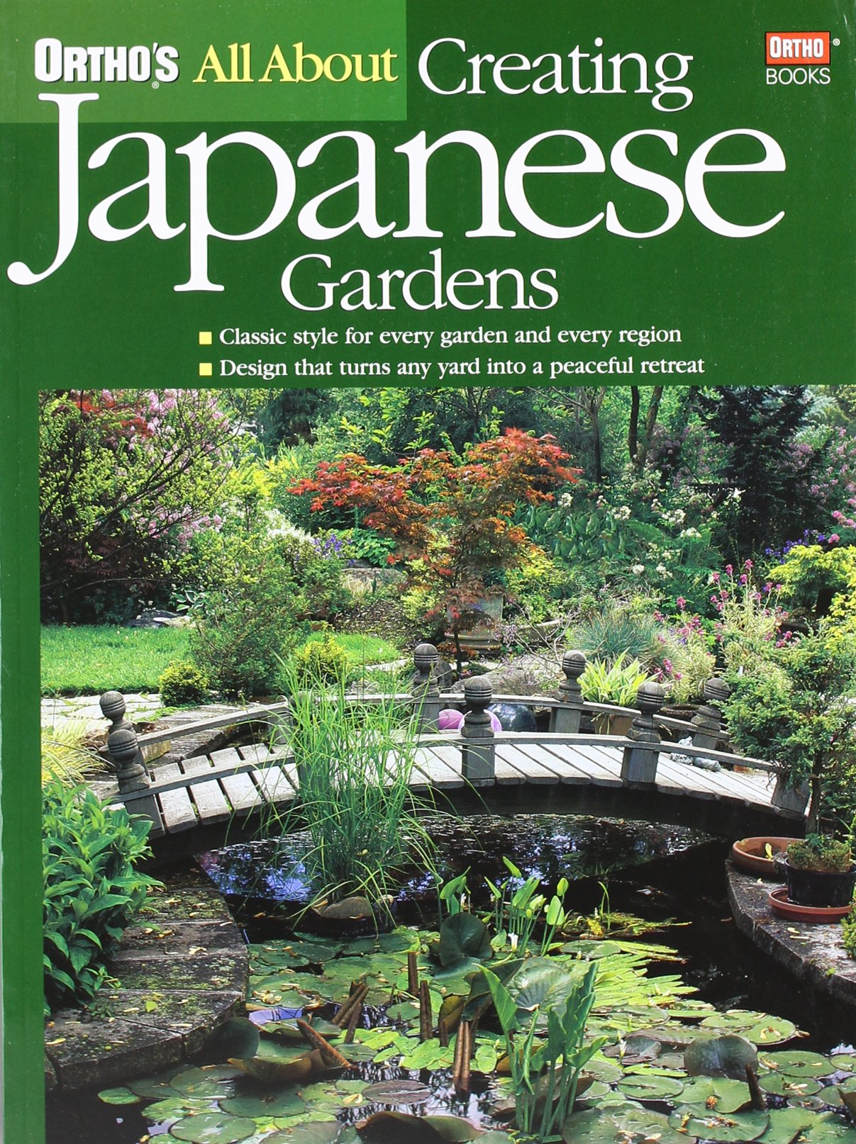 Orthou0027s All About Creating Japanese Gardens: Ortho: 0884754095341:  Amazon.com: Books Part 43