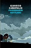 Passeggeri notturni (Einaudi. Stile libero big) (Italian Edition)