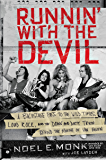 Runnin' with the Devil: A Backstage Pass to the Wild Times, Loud Rock, and the Down and Dirty Truth Behind the Making of…