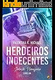 HERDEIROS INDECENTES :  Spin-Off Executivos Indecentes