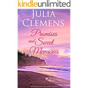 Promises and Sweet Memories (Whisling Island Book 6)
