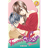 Forever my love T06 (French Edition)