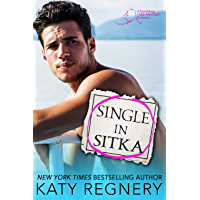 Single in Sitka: A single dad, personal ad romance (An Odds-Are-Good Standalone Romance Book 1) (English Edition)