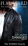 Life Before Damaged Vol. 3 (The Ferro Family)
