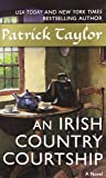 An Irish Country Courtship (Irish Country Books)
