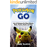 Pokemon Go: The Ultimate Master Game Guide to Pokemon Go Cheat Sheets, Pokemon Go Hints, Pokemon Go Tactics, Pokemon Go Hacks, Pokemon Go Memes and Pokemon GoTips