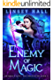Enemy of Magic (Dragon's Gift: The Protector Book 4)