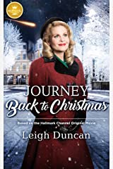 Journey Back to Christmas: Based on the Hallmark Channel Original Movie Paperback