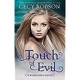 Touch of Evil: A Weird Girls Novel (Weird Girls Touch Book 1)