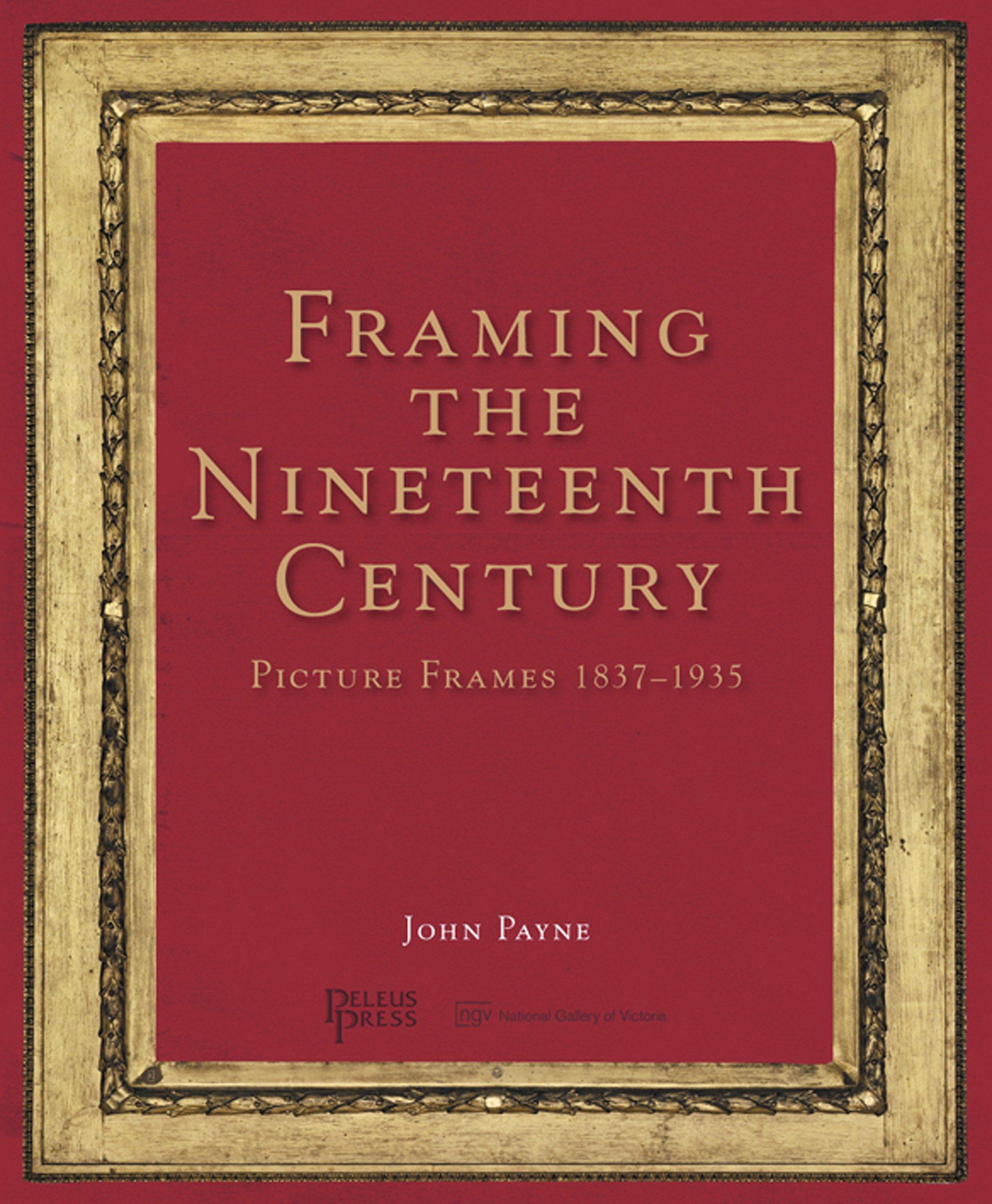 Framing the Nineteenth Century