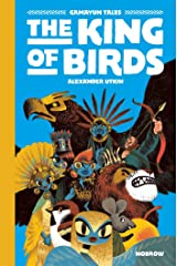 The King of the Birds: Gamayun Tales Vol. 1 (The Gamayun Tales) Hardcover