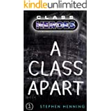 A Class Apart (Class Heroes Book 1)